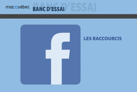 facebook : Les raccourcis - Illustration